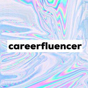 careerfluencer podcast cover