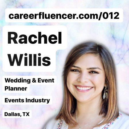 Rachel Willis Wedding and Event Planner Podcast Episode Careerfluencer