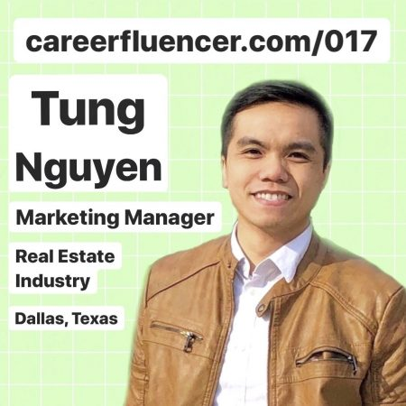 Tung Nguyen Marketing Startup Career Podcast Episode Real Estate Industry Dallas Texas