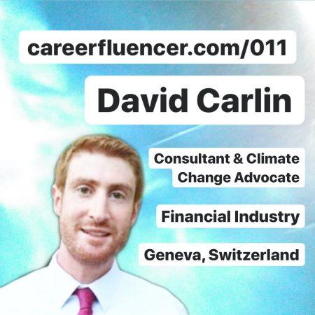 David Carlin Careerfluencer Podcast Episode