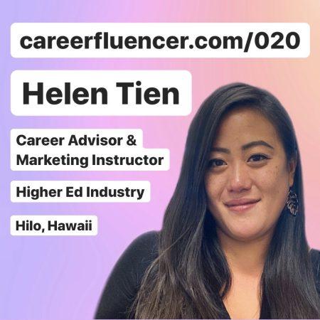 helen tien careerfluencer higher ed hawaii career podcast episode