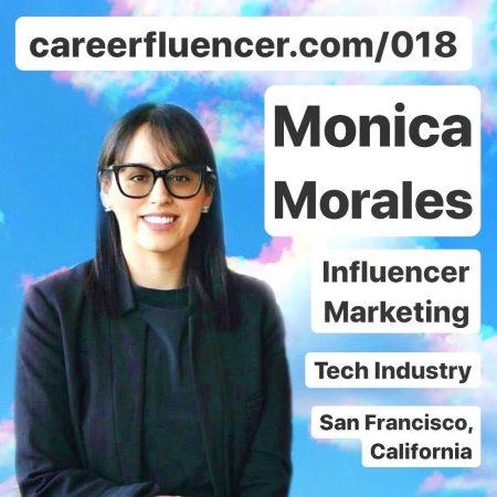 monica morales careerfluencer podcast episode influencer marketing career san francisco california