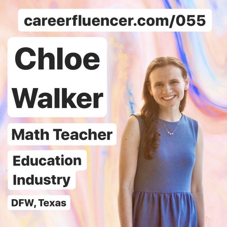 Chloe Walker Many Passions Career Path Podcast Careerfluencer Teacher Education Industry