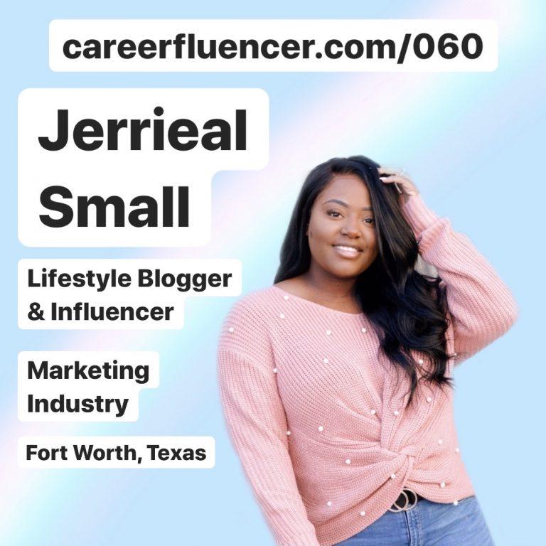 Jerrieal Scott Blogger Lifestlye Influencer Career Podcast Episode Careerfluencer