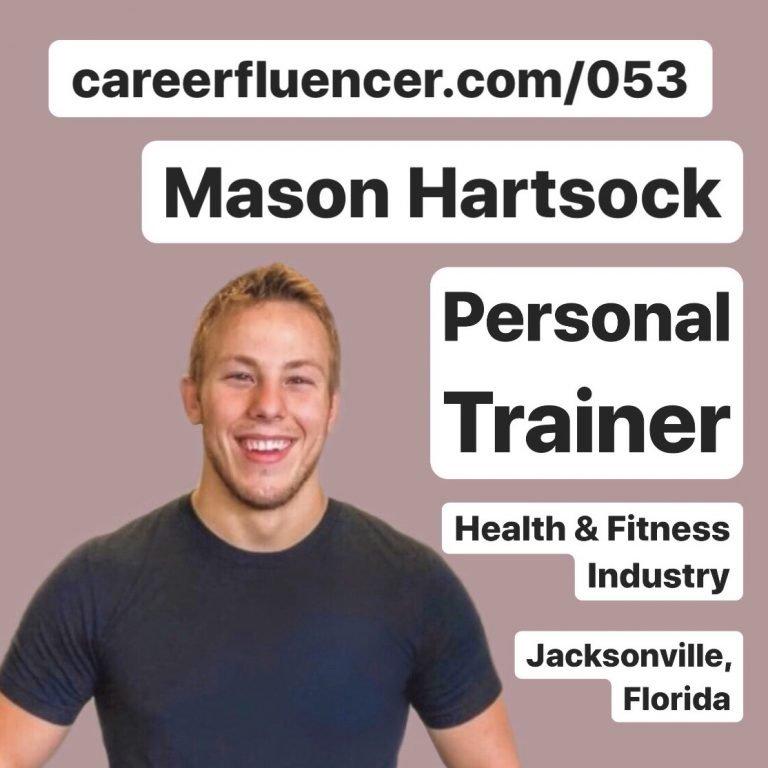 Career Path Personal Trainer Episode Mason Hartsock Careerfluencer