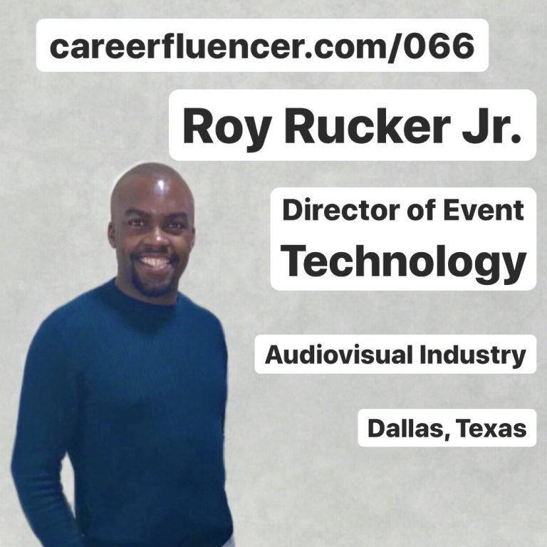 Roy Rucker Jr Career Podcast Episode Careerfluencer