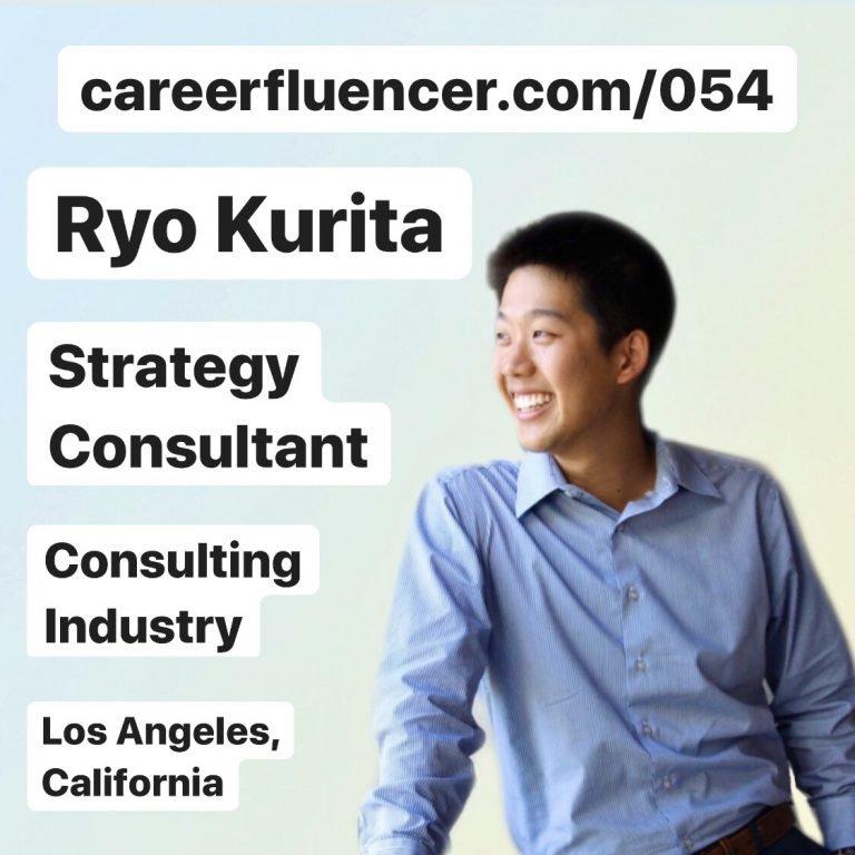 Ryo Kurita Strategy Consultant Podcast Careerfluencer Career Episode
