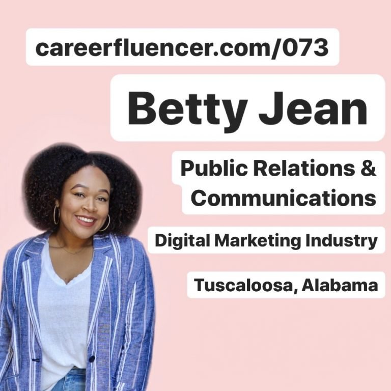 PR Career Advice Podcast Episode Betty Jean Careerfluencer