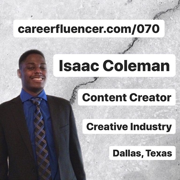 Isaac Coleman Careerfluencer Podcast Episode