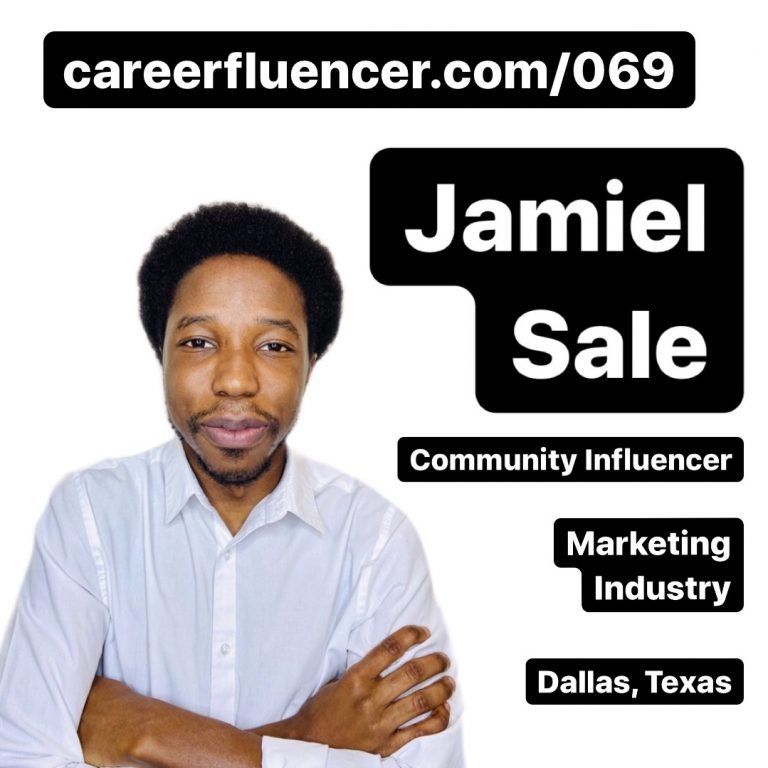 Jamiel Sale Careerfluencer