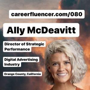 Career Paths Podcast Episode Ally McDeavitt Careerfluencer