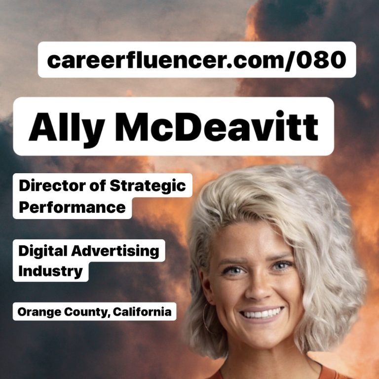 Career Paths Podcast Episode Ally McDeavitt Careerfluencer