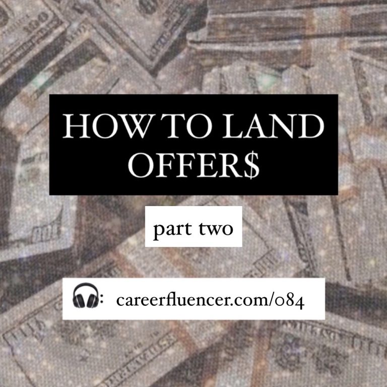 How to Land Offers episode part 2 careerfluencer
