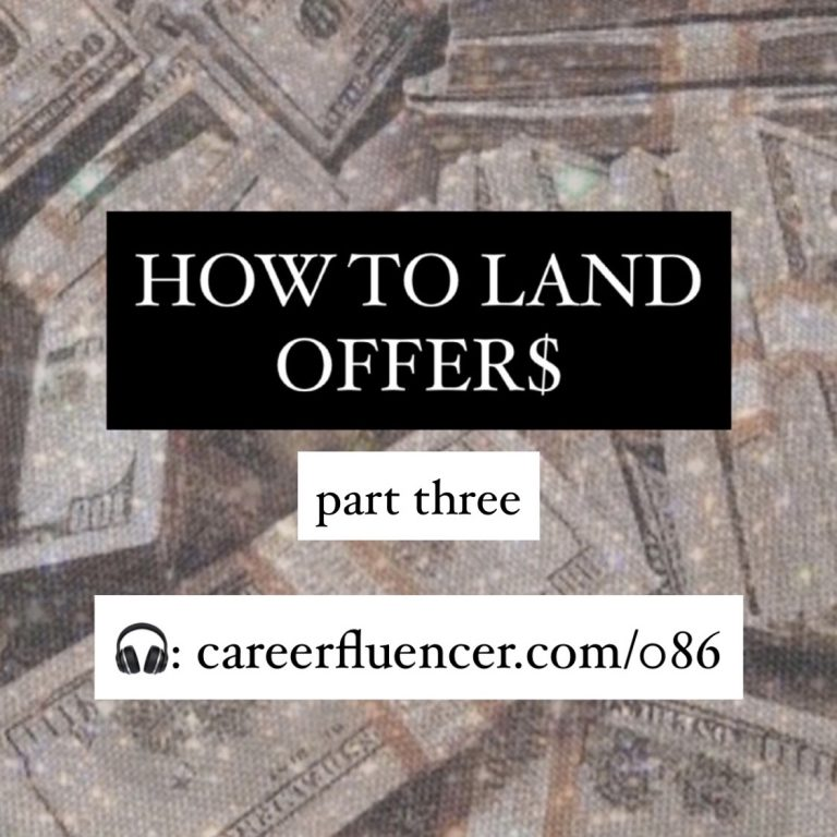 How to Land Offers episode 3 careerfluencer