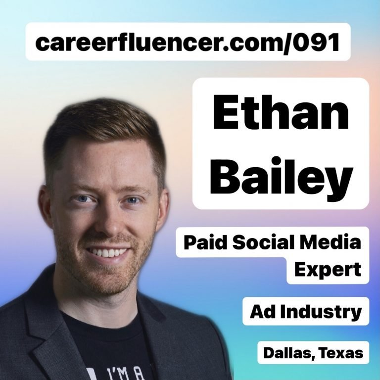 Ethan Bailey Careerfluencer