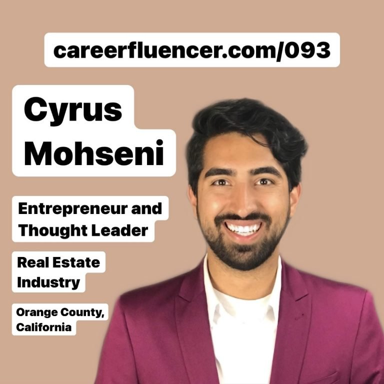 Cyrus Mohseni Careerfluencer podcast career advice episode