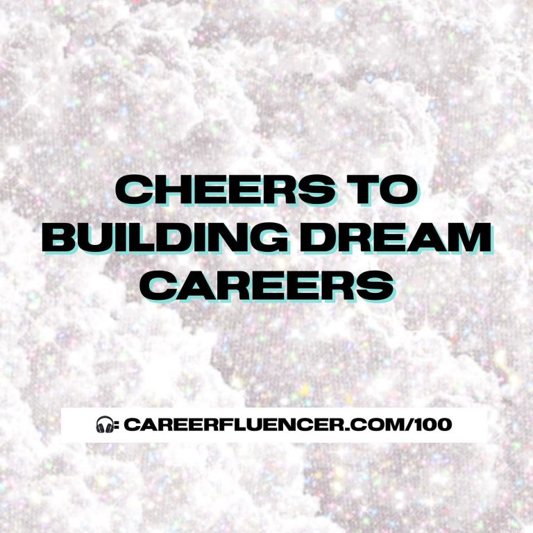 cheers to building dream careers careerfluencer podcast episode