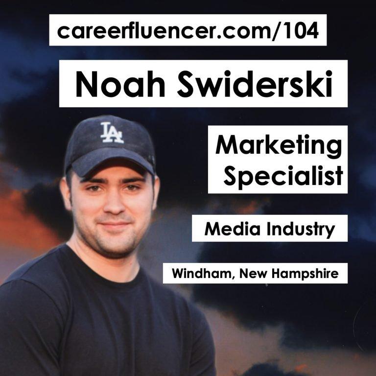noah swiderski careerfluencer podcast
