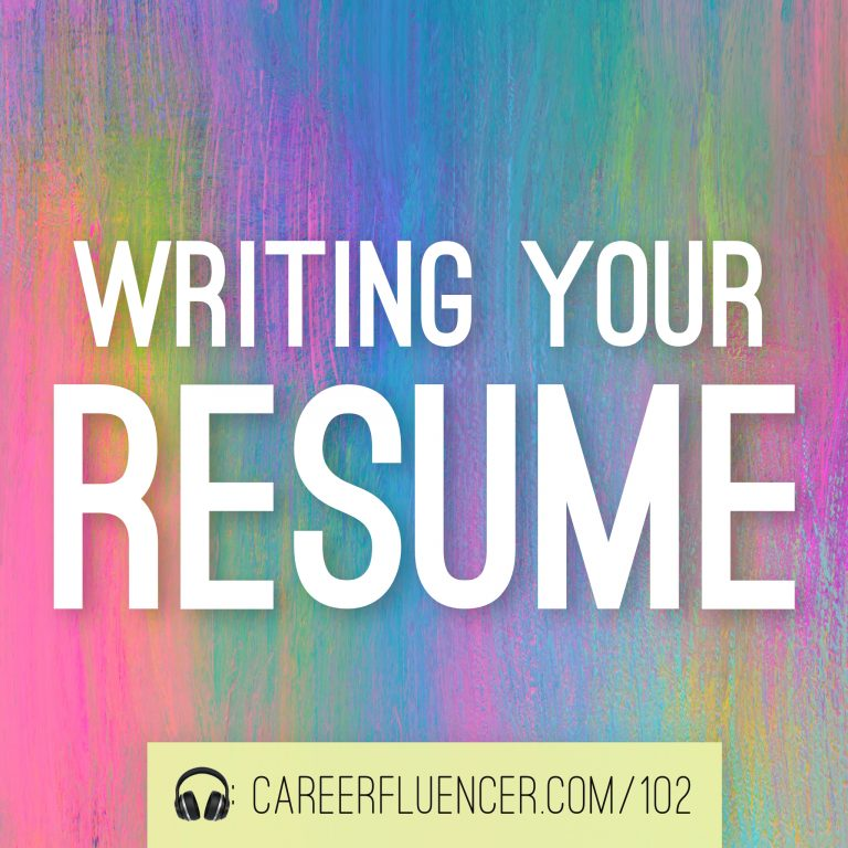 writing your resume podcast episode careerfluencer