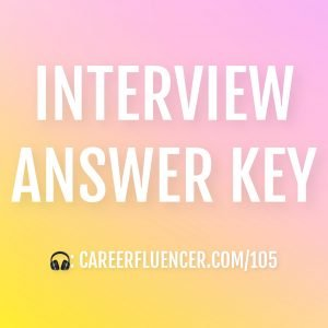 Interview Answer Key Careerfluencer
