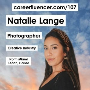 natalie lange careerfluencer photographer creative industry podcast