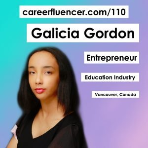 Galicia Gordon Podcast Careerfluencer