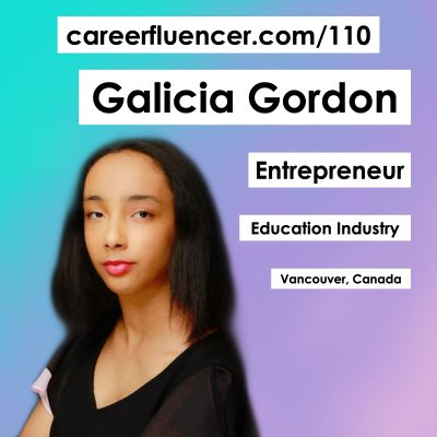 110: Choosing to Carve Your Own Path with Galicia Gordon