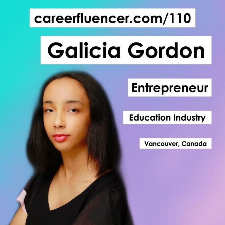 Galicia Gordon Podcast Careerfluencer